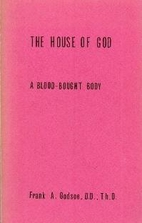 The House of God: A Blood-Bought Body by…