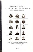 Svensk filosofi från Rydelius till Hedenius…
