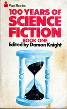 One Hundred Years of Science Fiction: v. 1…