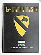 1st Cavalry Division, Korea, June 1950 to…