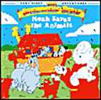 Noah Saves the Animals (The beginners bible)…