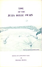 Log of the Julia Belle Swain by Frank L.…