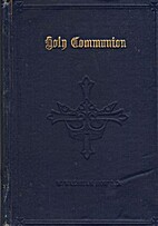 Holy Communion, Preparation and Companion by…