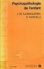 Psychopathologie de l'enfant by Julian…