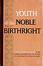 Youth of the Noble Birthright by Deseret…
