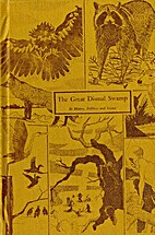 The great Dismal Swamp: Its history,…