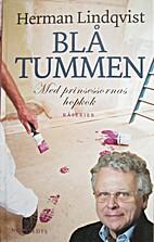 Blå tummen by Herman Lindqvist