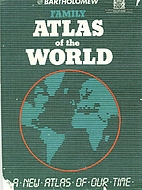 Family atlas of the world by John…