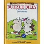 Buzzle Billy: A Book About Sharing (Building…