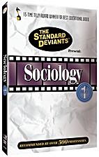 Sociology 1 by Standard Deviants