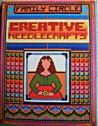 Family Circle Creative Needlecrafts by Fam…