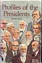 Profiles of the presidents by Emerson Roy…