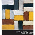 Sean Scully: Wall of Light. [Subtitle]:…