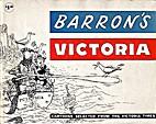 Barron's Victoria by Sid Barron