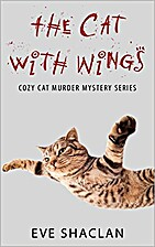 The Cat with Wings (Cozy Cat Murder Mystery…
