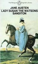 Lady Susan / The Watsons / Sanditon by Jane…