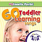 60 Toddler Learning Songs by Kim Mitzo…