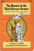 The Monster in the Third Dresser Drawer by…