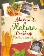 Mama's Italian Cookbook by Dominic Utton