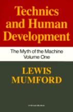 Myth of the Machine, Vol. 1 : Technics and…