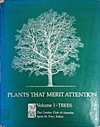 Plants That Merit Attention - Volume I -…