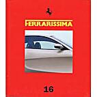 Ferrarissima 16, New Series by Bruno Alfieri