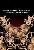 Přehled dějin reflexe psychologie…