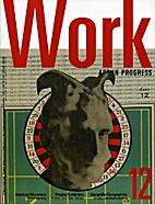 zz6 RIVISTA 2005, Work. Art in Progress by…
