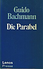 Die Parabel by Guido Bachmann