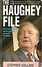 The Haughey File: The Unprecedented Career…