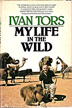 My Life in the Wild by Ivan Tors