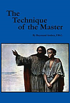 Technique of the Master by Raymund Andrea