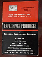 Explosive Products 3rd Edition by Olin…
