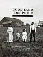 Good Land Good People