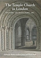 Temple Church, a History in Pictures by…