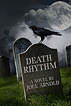 Death Rhythm by Joel Arnold
