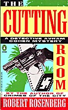 The Cutting Room by Robert Rosenberg