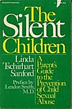 The Silent Children: A Parent's Guide…