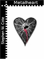 Metalheart by Stephen Cote