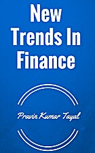 New Trends In Finance by Pravin Kumar Tayal