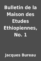 Bulletin de la Maison des Etudes…