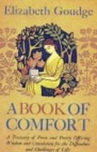 A Book of Comfort (Anthology) by Elizabeth…