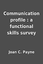 Communication profile : a functional skills…