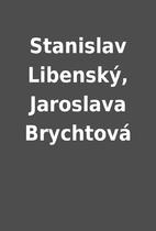 Stanislav Libenský, Jaroslava…