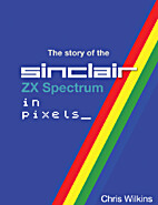 The Story of the ZX Spectrum in Pixels -…