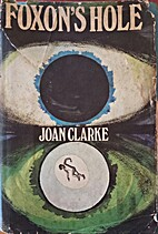 Foxon's Hole by Joan Clarke