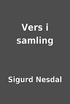 Vers i samling by Sigurd Nesdal