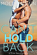 Can't Hold Back [novella] by Molly McLain