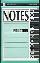 Induction - Notes for Managers by Ruth…