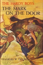 The Mark on the Door by Franklin W. Dixon